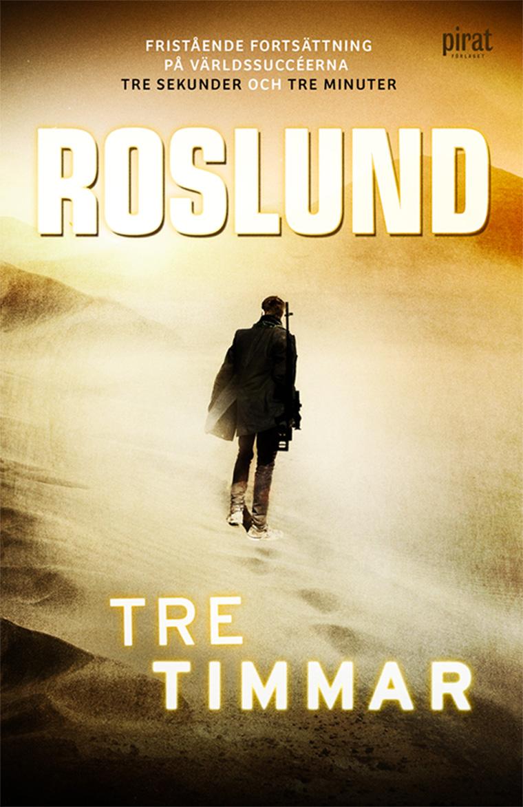 Anders Roslund - Tre Timmar / Three Hours- Anders Roslund