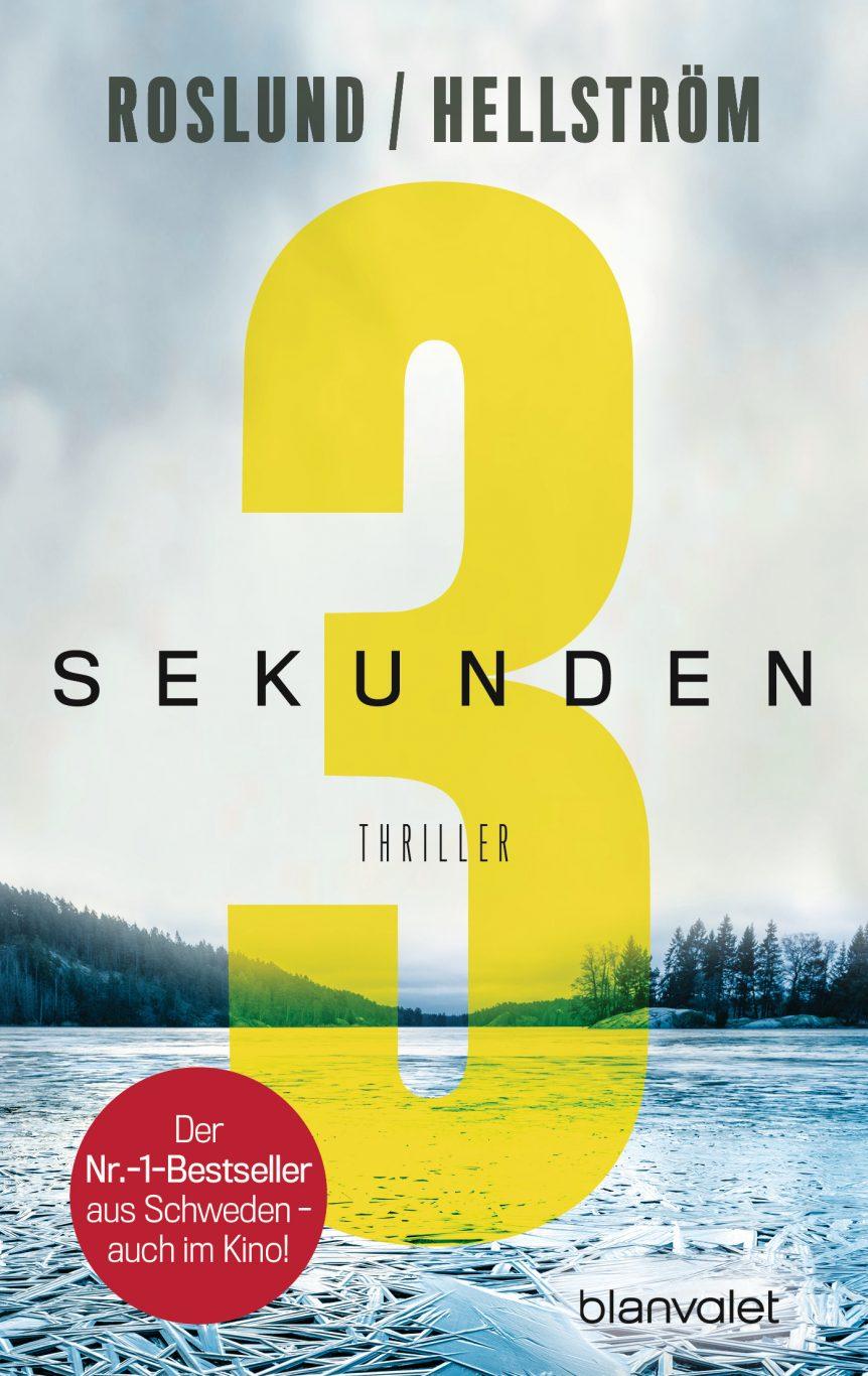 Drei Sekunden von Anders Roslund