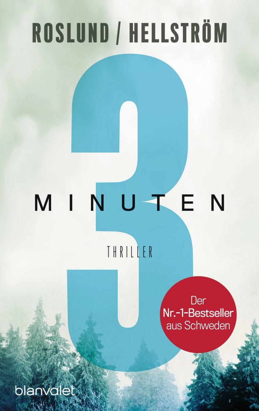 Drei Minuten von Anders Roslund