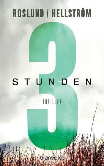 Anders Roslund - Drei Stunden