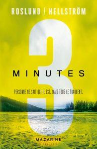 Trois Minutes, France