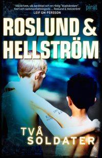 roslund-hellstrm-tv-soldater-inbunden-2012_6999767103_o