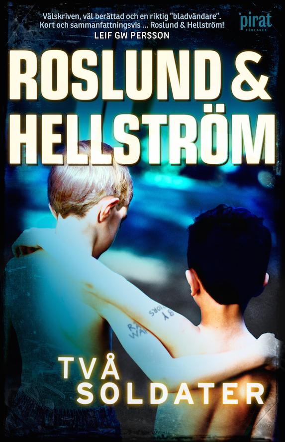 Roslund & Hellström - Two Soldiers