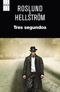 tres-segundos_borge-hellstrom_anders-roslund_libro-oafi615